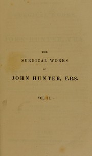 Cover of: The surgical works of John Hunter
