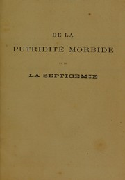 Cover of: De la putridit©♭ morbide et de la septic©♭mie