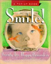 Cover of: Smile! twenty-five happy reminders