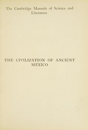 Cover of: The civilization of ancient Mexico