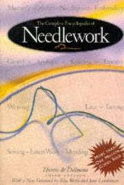 Cover of: complete encyclopedia of needlework | TheМЃreМЂse de Dillmont
