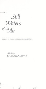 Cover of: Still waters of the air; poems by three modern Spanish poets |