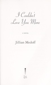 Cover of: I couldn't love you more