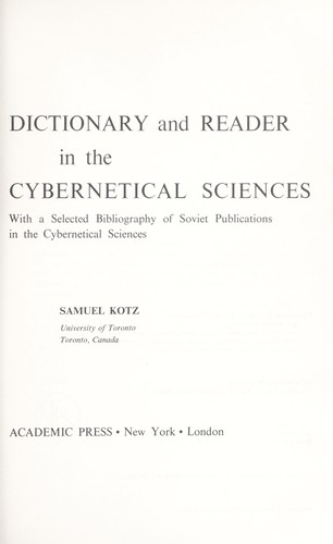 Russian-English dictionary and reader in the cybernetical sciences by Samuel Kotz