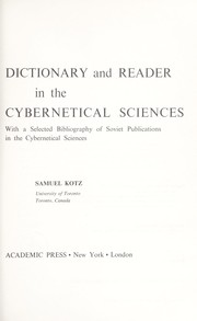Cover of: Russian-English dictionary and reader in the cybernetical sciences | Samuel Kotz