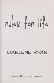 Cover of: Rules for life | Darlene Ryan