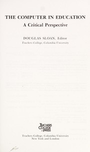 Cover of: The Computer in education | Douglas Sloan, editor.