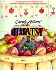 Cover of: Curtis Aikens' guide to the harvest