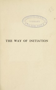 Cover of: The way of initiation | Rudolf Steiner