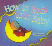 Cover of: How to rock your baby