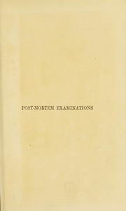 Cover of: Description and explanation of the method of performing post-mortem examinations in the dead-house of the Berlin Charit©♭ Hospital