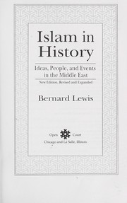 Cover of: Islam in history | Bernard Lewis