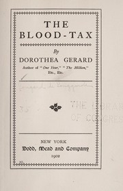 Cover of: The blood-tax | Dorothea Gerard