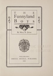 Cover of: The Funnyland boys | Brine, Mary D[ow Northam] Mrs.