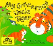 Cover of: My G-r-r-r-reat Uncle Tiger | James Riordan