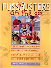 Cover of: Fussbusters on the Go: Strategies and Games for Stress-Free Outings, Errands, and Vacations With Your Preschooler