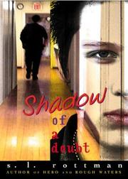 Cover of: Shadow of a doubt | S. L. Rottman