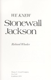 Cover of: We knew Stonewall Jackson
