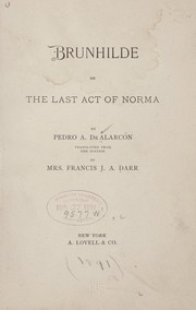 Cover of: Brunhilde: or, The last act of Norma.