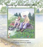 Cover of: Daniel and his walking stick | Wendy McCormick
