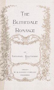 Cover of: The Blithedale romance | Nathaniel Hawthorne