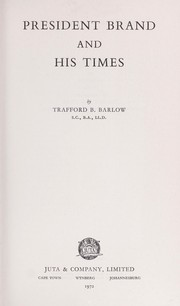 Cover of: President Brand and his times