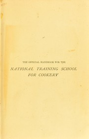 The official handbook for the National Training School for Cookery