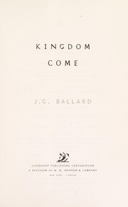 Cover of: Kingdom come | J. G. Ballard