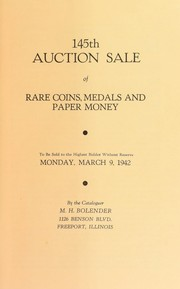 Cover of: 145th auction sale of rare coins, medals, and paper money | M. H. Bolender