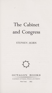 Cover of: The Cabinet and Congress | Horn, Stephen