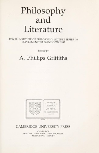 Philosophy and literature by edited by A. Phillips Griffiths.