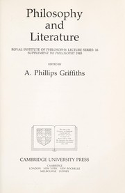 Cover of: Philosophy and literature | edited by A. Phillips Griffiths.