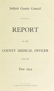 Cover of: [Report 1954] | Selkirkshire (Scotland). County Council