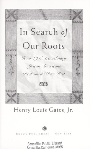 In search of our roots by Henry Louis Gates