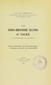 Cover of: The iodo-bromide baths of Salice in gynecological practice | Luigi Mangiagalli