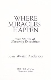 Cover of: Where miracles happen | Joan Wester Anderson