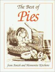 Cover of: The Best of Pies: From Amish and Mennonite Kitchens (Miniature Cookbook Collection)