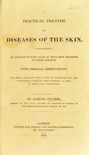 A practical treatise on diseases of the skin by Samuel Plumbe