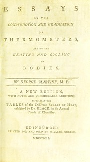 Cover of: Essays on the construction and graduation of thermometers, and on the heating and cooling of bodies