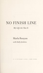Cover of: No finish line | Marla Runyan