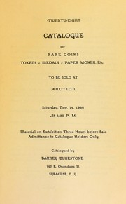 Cover of: Twenty-eight catalogue of rare coins, tokens, medals, paper money, etc | Bluestone, Barney