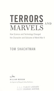 Cover of: Terrors and Marvels: How Science and Technology Changed the Character and Outcome of World War II