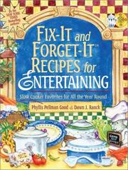Cover of: Fix-it and Forget it Recipes for Entertaining: Slow Cooker Favorites for All the Year Round