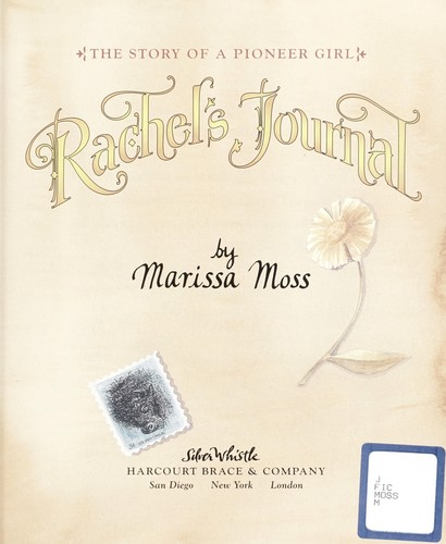 Rachel's journal : the story of a pioneer girl by