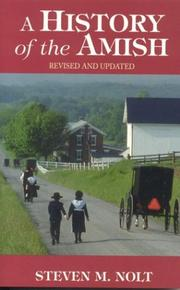 Cover of: A History of the Amish, Revised and Updated! | Steven M. Nolt