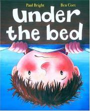 Cover of: Under the bed | Paul Bright
