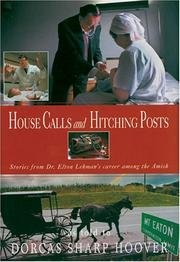 Cover of: House Calls & Hitching Posts