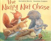 Cover of: The Nutty Nut Chase