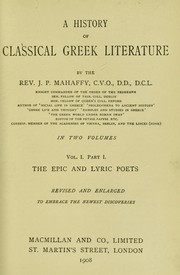 Cover of: A history of classical Greek literature | Mahaffy, John Pentland Sir