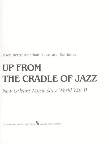 Up from the cradle of jazz by Jason Berry